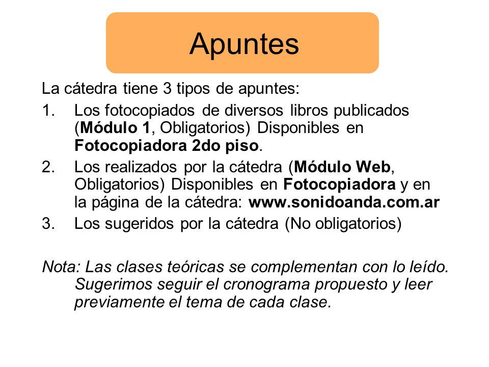Apuntes La cátedra tiene 3 tipos de apuntes: