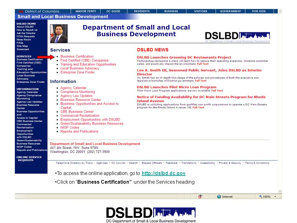 To access the online application, go to http://dslbd.dc.gov