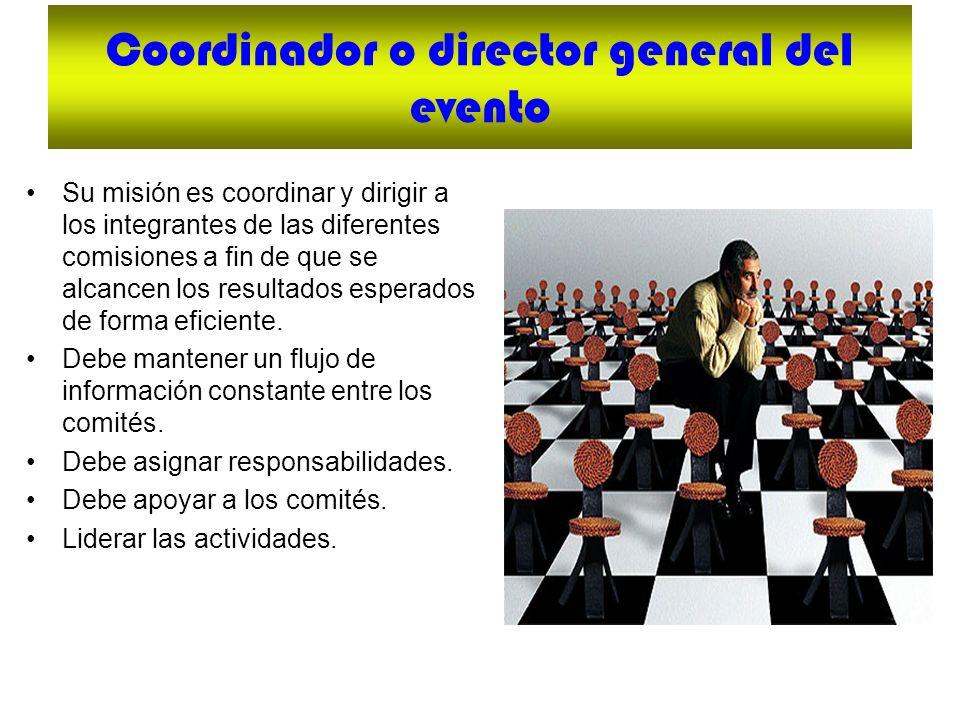 Coordinador o director general del evento