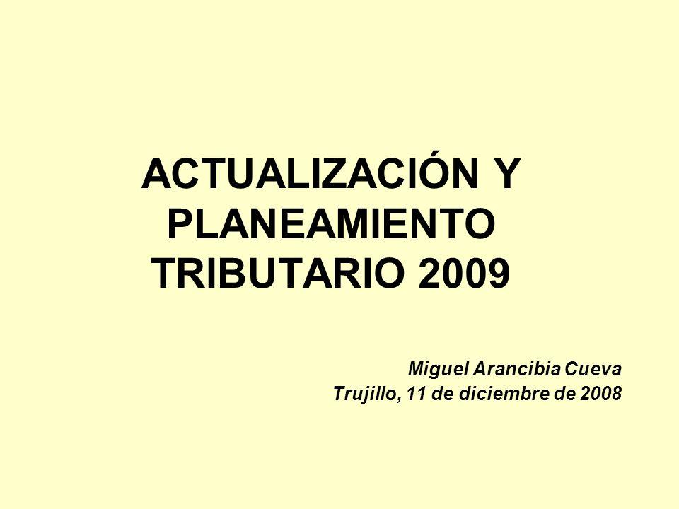 ACTUALIZACIÓN Y PLANEAMIENTO TRIBUTARIO 2009