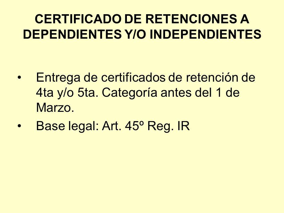 CERTIFICADO DE RETENCIONES A DEPENDIENTES Y/O INDEPENDIENTES