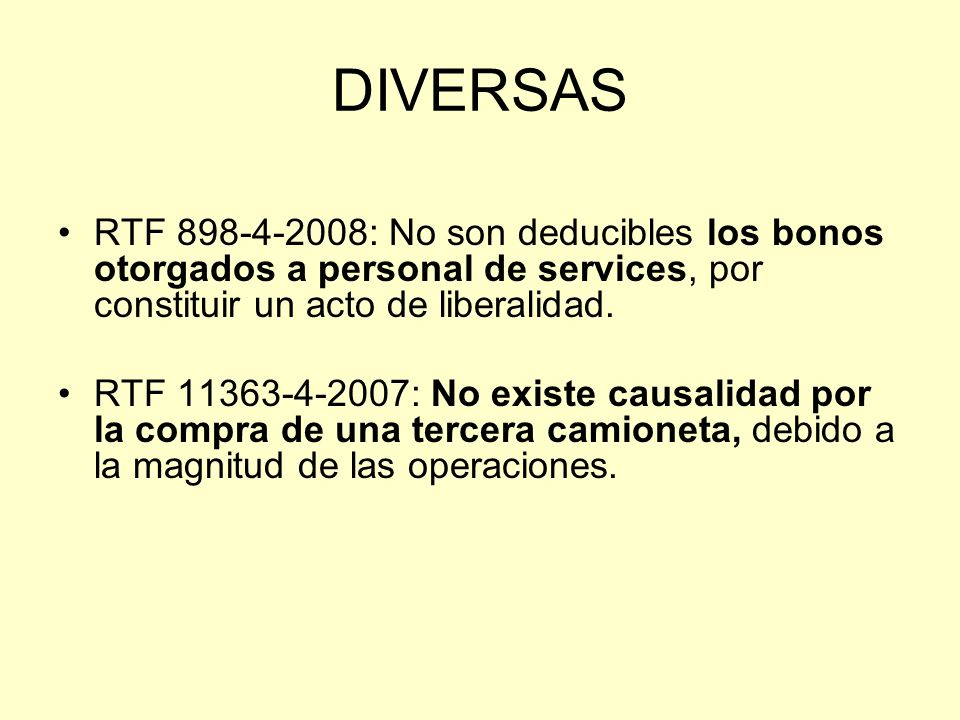 DIVERSAS RTF 898-4-2008: No son deducibles los bonos otorgados a personal de services, por constituir un acto de liberalidad.