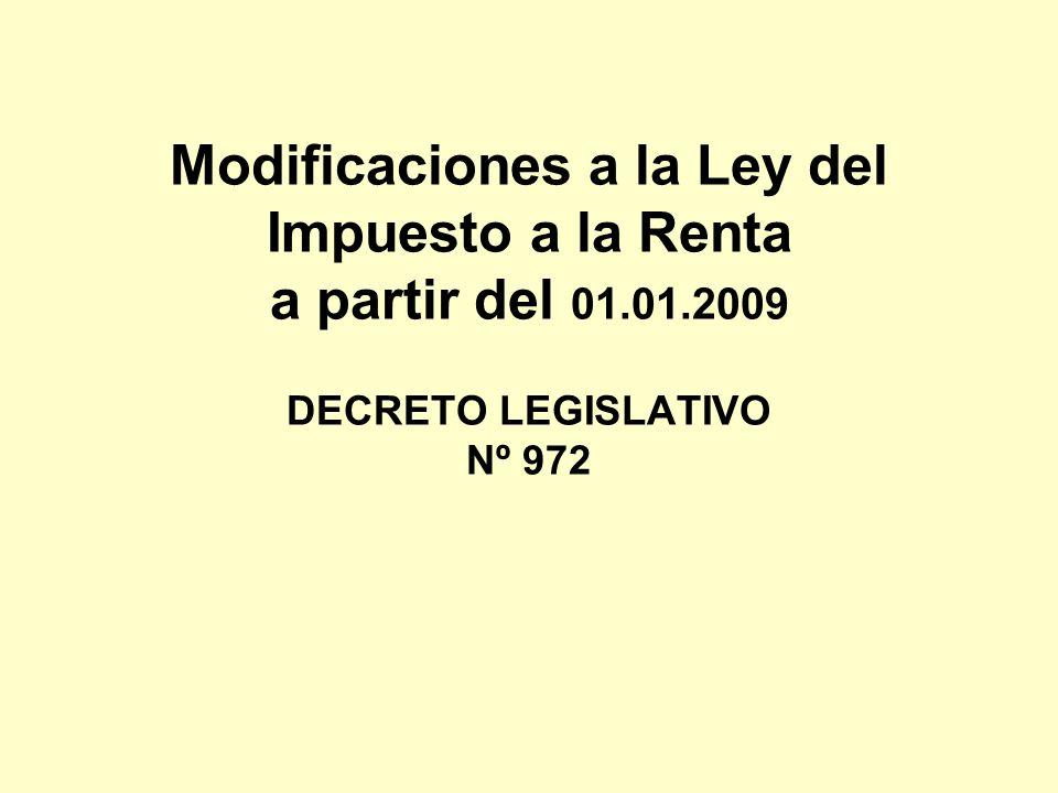 Modificaciones a la Ley del Impuesto a la Renta a partir del 01. 01