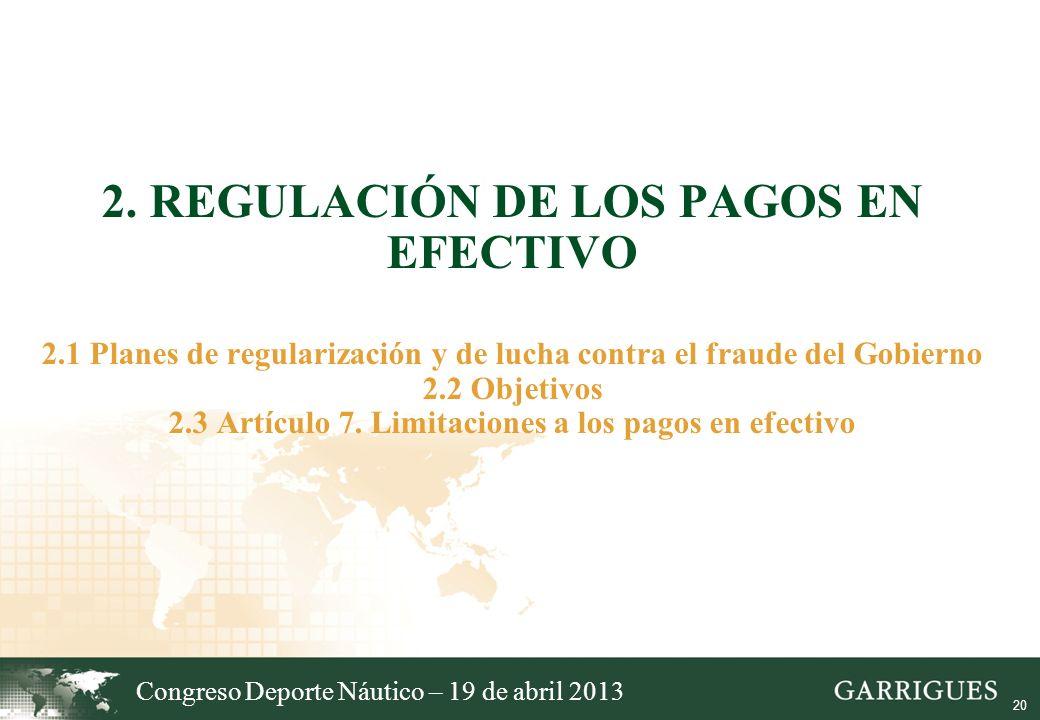 2. Regulación de los pagos en efectivo 2