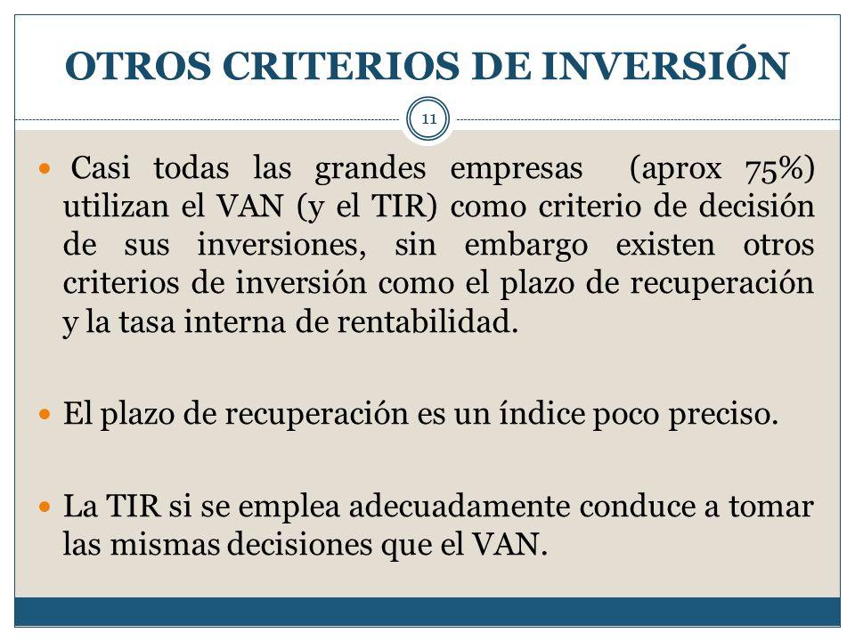 OTROS CRITERIOS DE INVERSIÓN