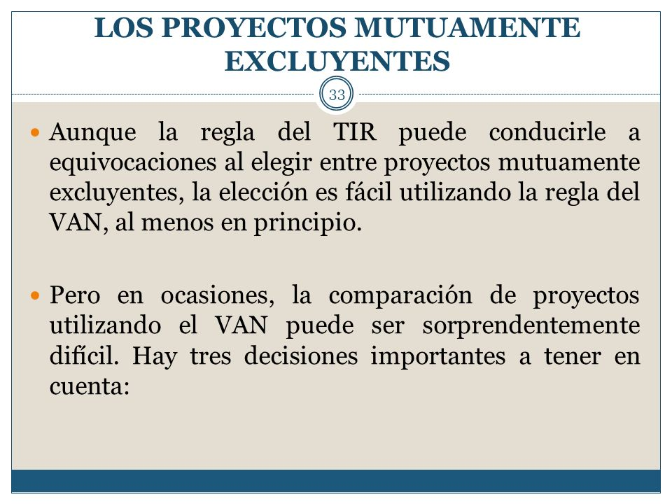 LOS PROYECTOS MUTUAMENTE EXCLUYENTES