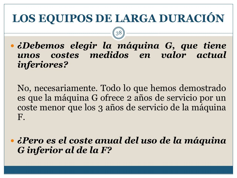LOS EQUIPOS DE LARGA DURACIÓN