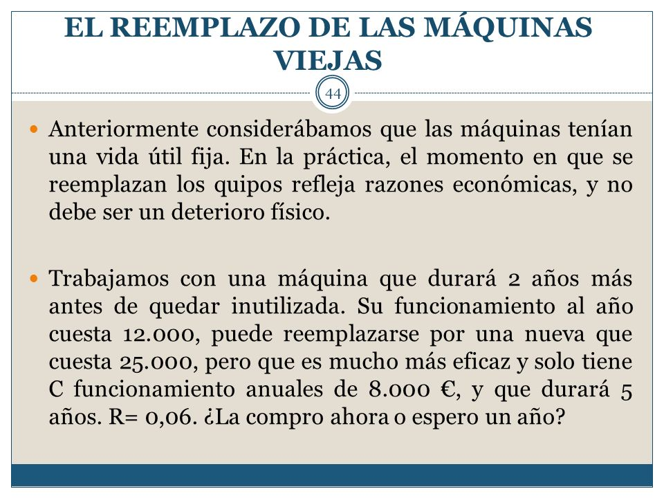 EL REEMPLAZO DE LAS MÁQUINAS VIEJAS