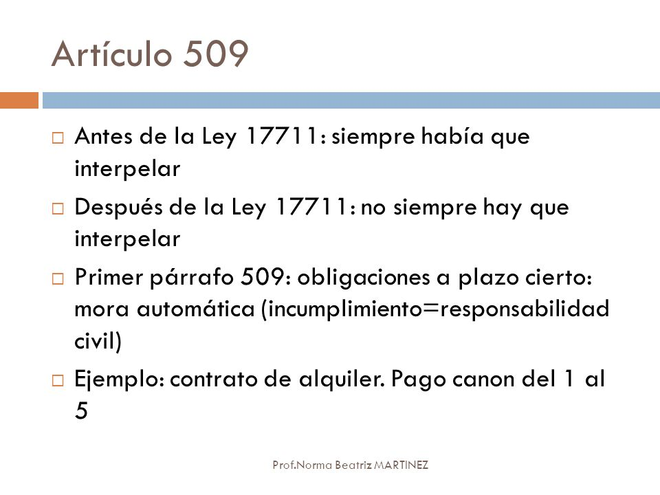 Artículo 509 Antes de la Ley 17711: siempre había que interpelar