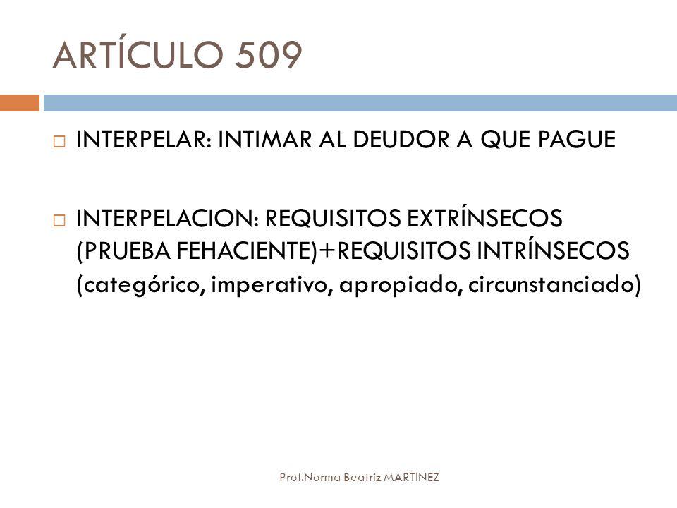 ARTÍCULO 509 INTERPELAR: INTIMAR AL DEUDOR A QUE PAGUE