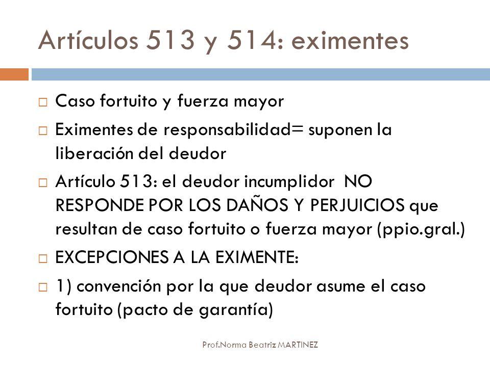Artículos 513 y 514: eximentes