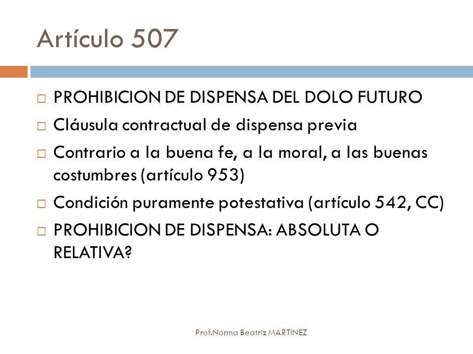 Artículo 507 PROHIBICION DE DISPENSA DEL DOLO FUTURO