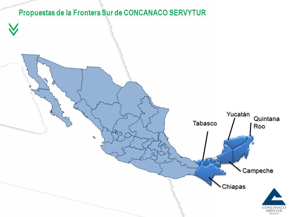 Propuestas de la Frontera Sur de CONCANACO SERVYTUR