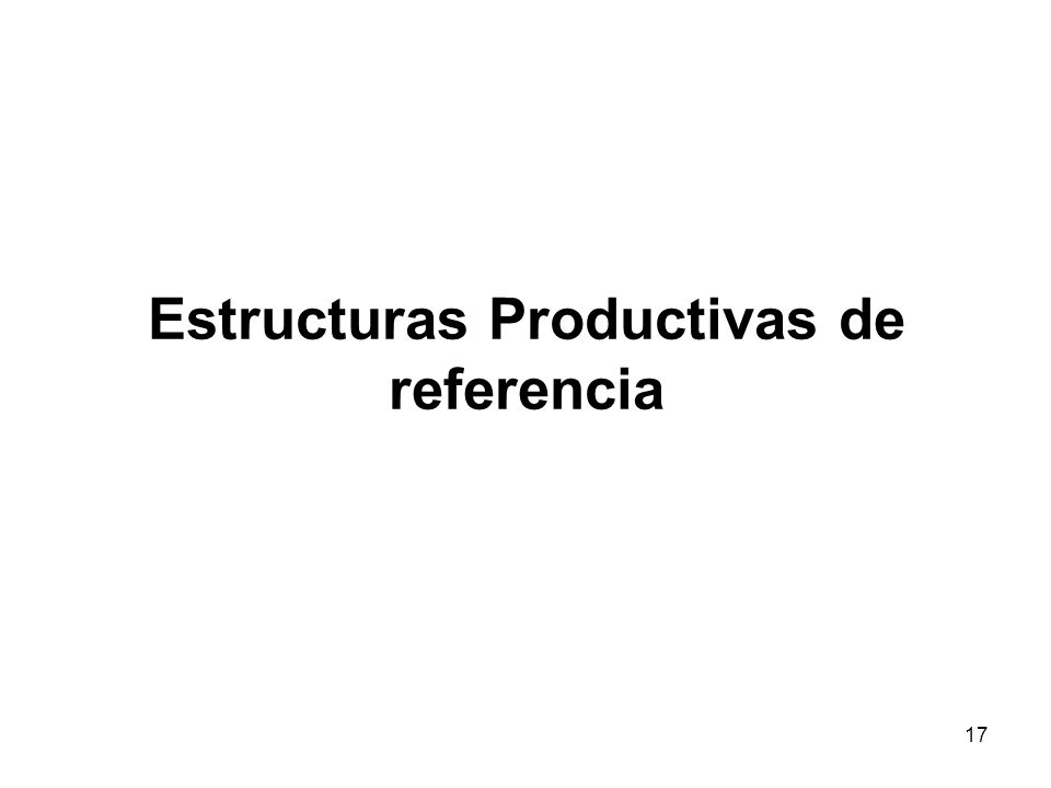 Estructuras Productivas de referencia