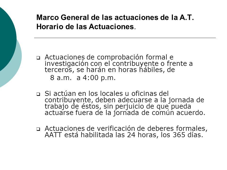 Marco General de las actuaciones de la A.T. Horario de las Actuaciones.