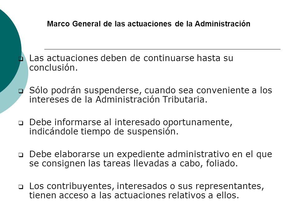 Marco General de las actuaciones de la Administración