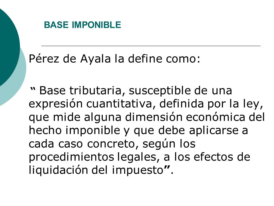 Pérez de Ayala la define como: