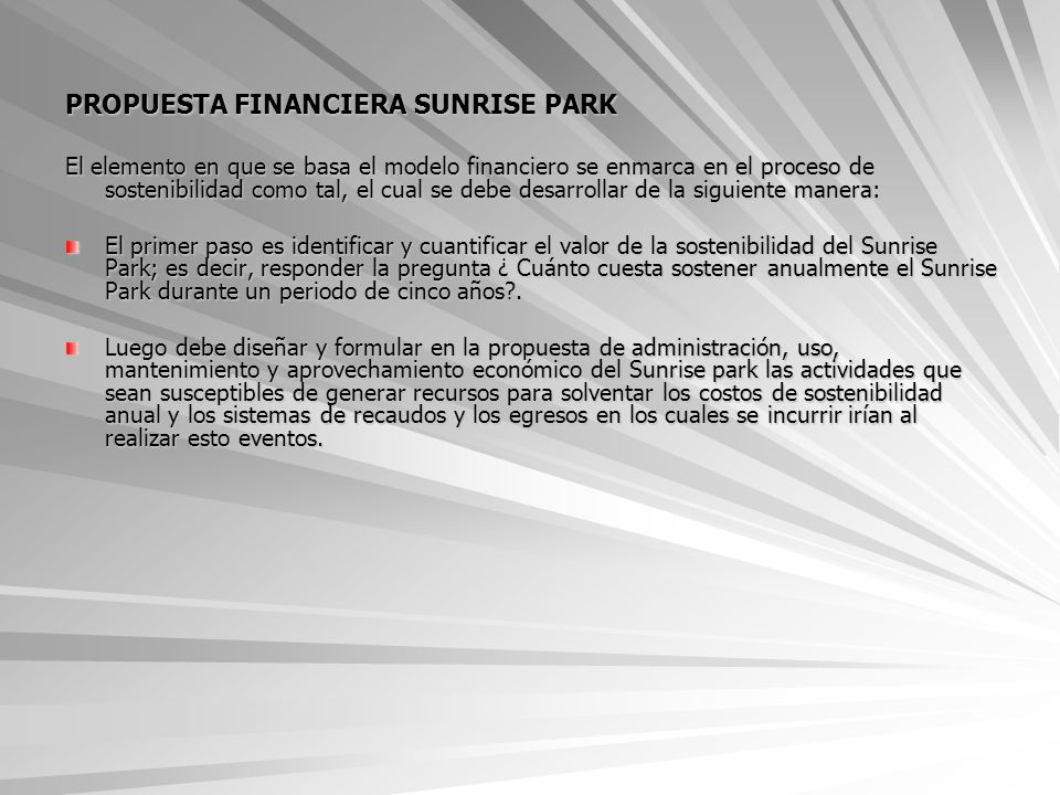 PROPUESTA FINANCIERA SUNRISE PARK