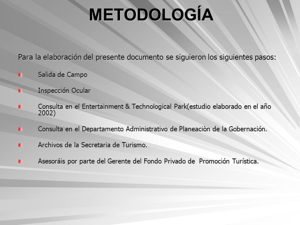 METODOLOGÍA Para la elaboración del presente documento se siguieron los siguientes pasos: Salida de Campo.