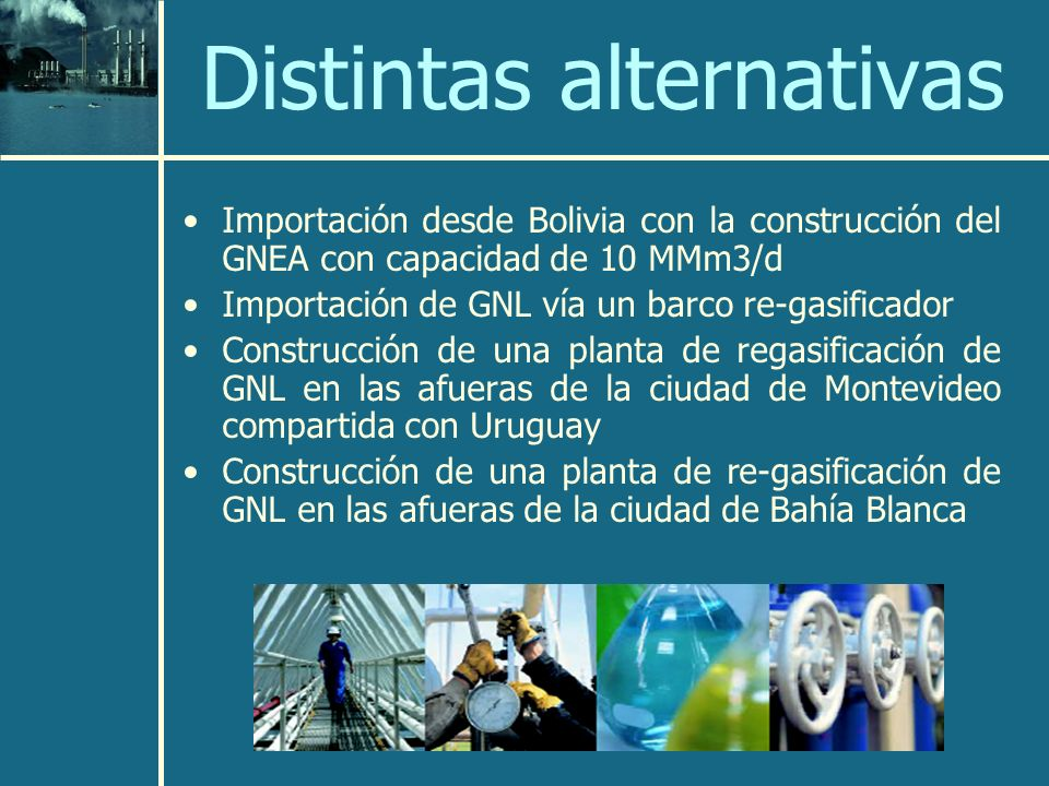 Distintas alternativas