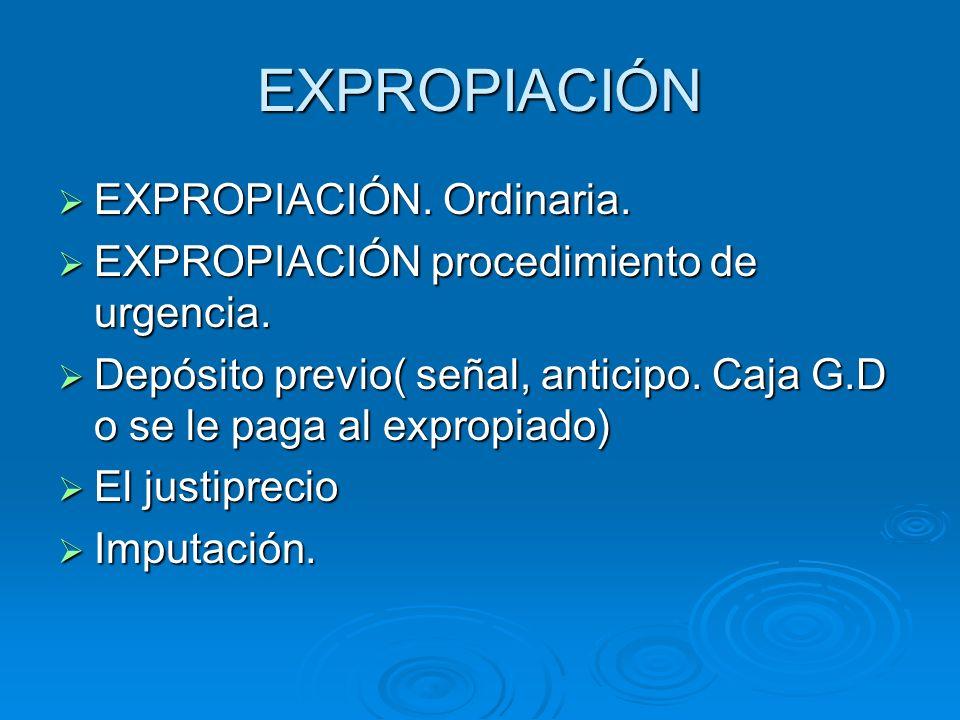 EXPROPIACIÓN EXPROPIACIÓN. Ordinaria.