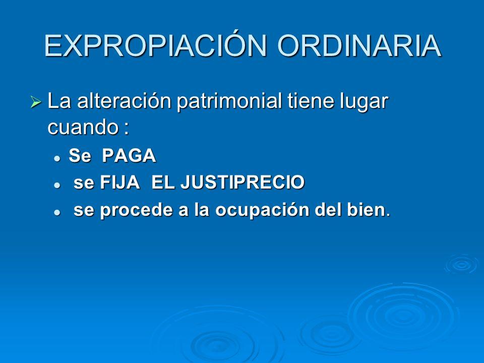 EXPROPIACIÓN ORDINARIA