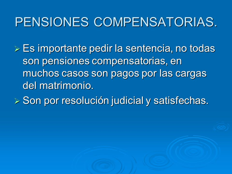 PENSIONES COMPENSATORIAS.