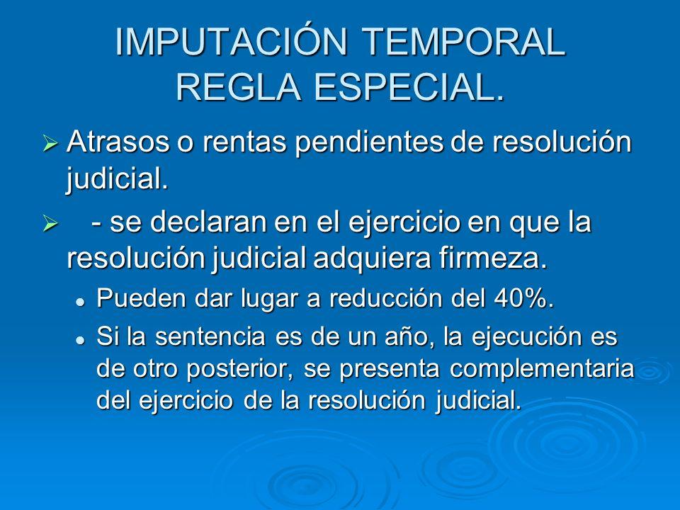 IMPUTACIÓN TEMPORAL REGLA ESPECIAL.