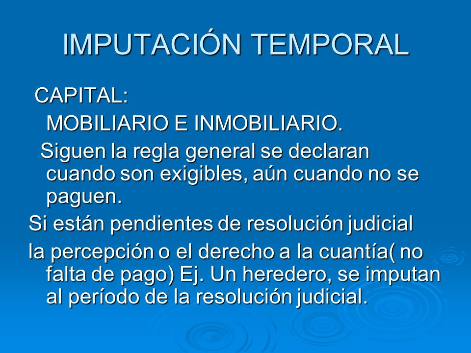 IMPUTACIÓN TEMPORAL CAPITAL: MOBILIARIO E INMOBILIARIO.