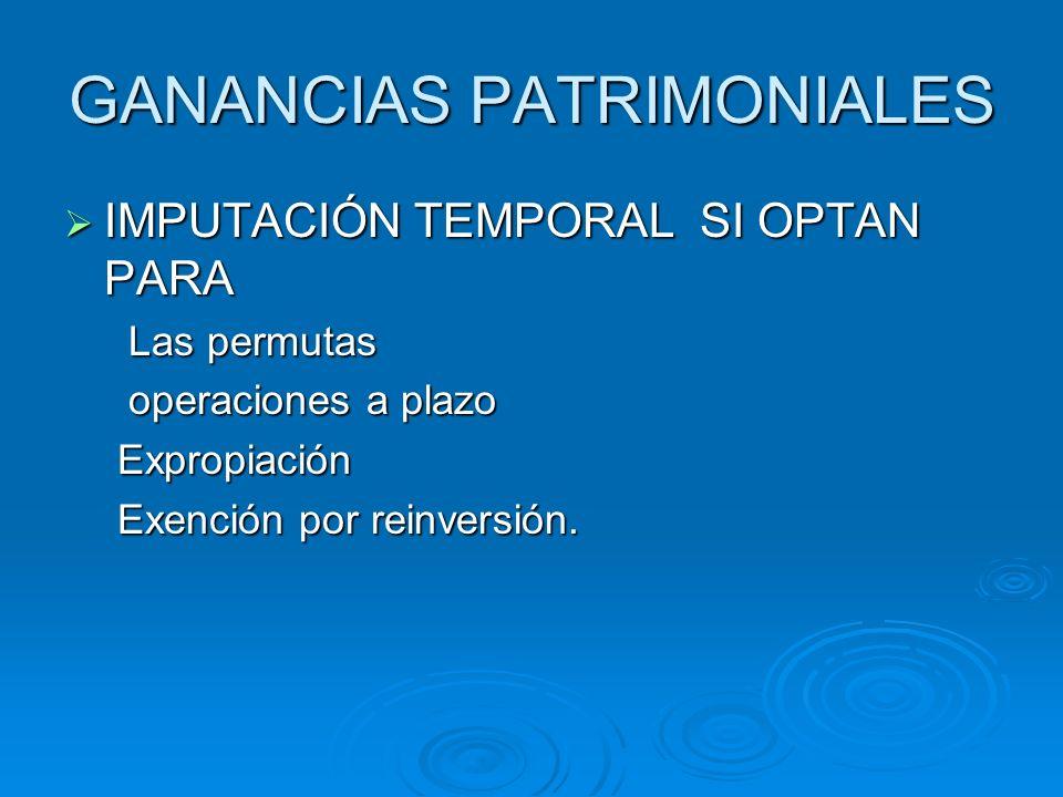 GANANCIAS PATRIMONIALES