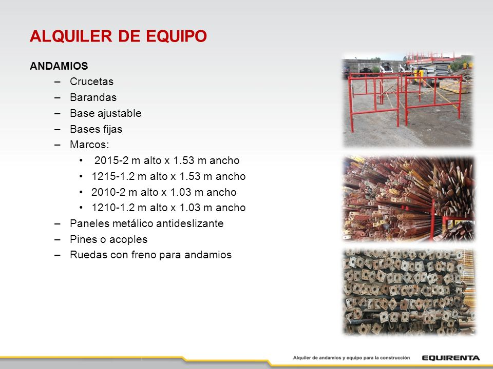 ALQUILER DE EQUIPO ANDAMIOS Crucetas Barandas Base ajustable