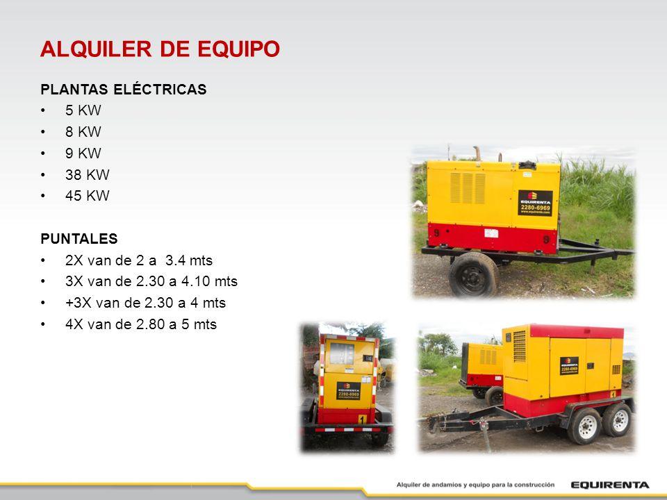 ALQUILER DE EQUIPO PLANTAS ELÉCTRICAS 5 KW 8 KW 9 KW 38 KW 45 KW