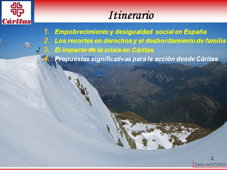 Itinerario Empobrecimiento y desigualdad social en España