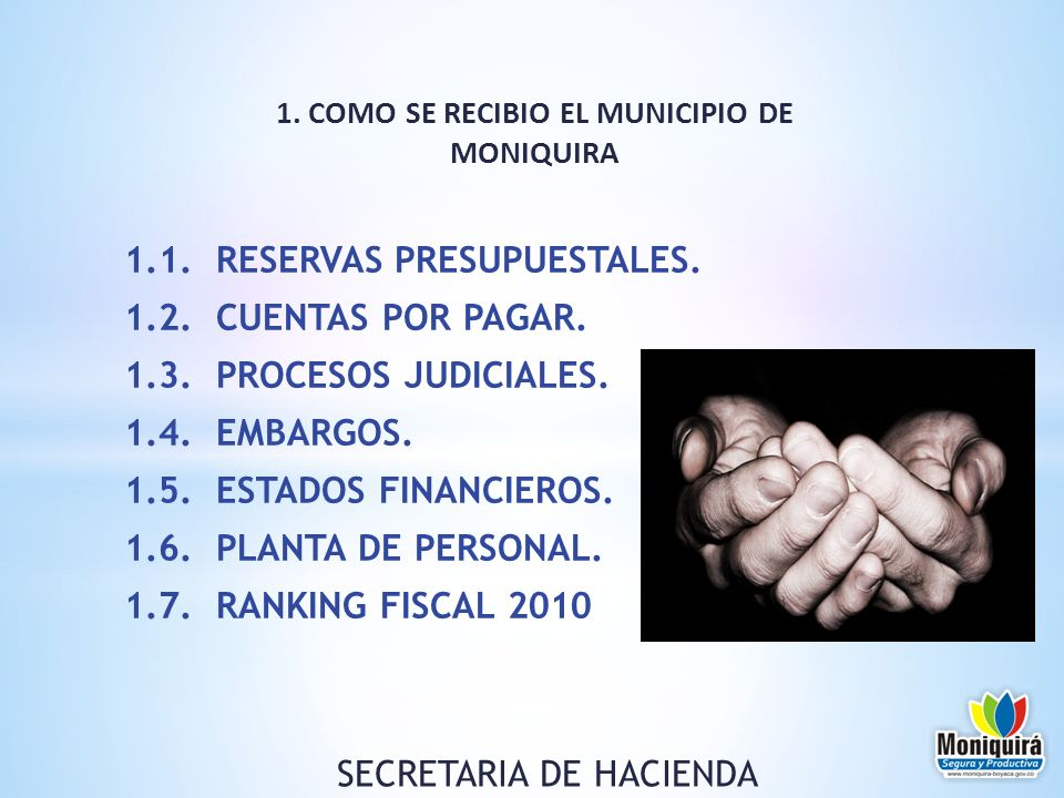 1. COMO SE RECIBIO EL MUNICIPIO DE MONIQUIRA