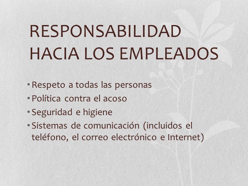 RESPONSABILIDAD HACIA LOS EMPLEADOS