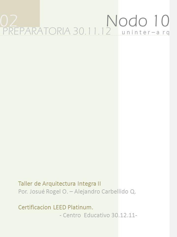 02 Nodo 10 PREPARATORIA 30.11.12 u n i n t e r – a r q