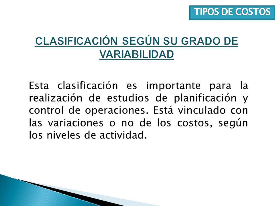 CLASIFICACIÓN SEGÚN SU GRADO DE VARIABILIDAD