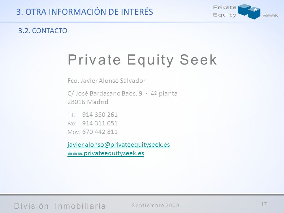 Private Equity Seek 3. OTRA INFORMACIÓN DE INTERÉS 3.2. CONTACTO