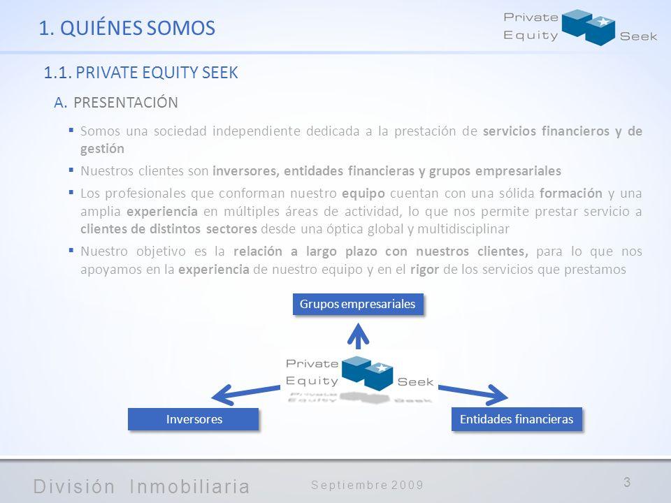 1. QUIÉNES SOMOS 1.1. PRIVATE EQUITY SEEK PRESENTACIÓN