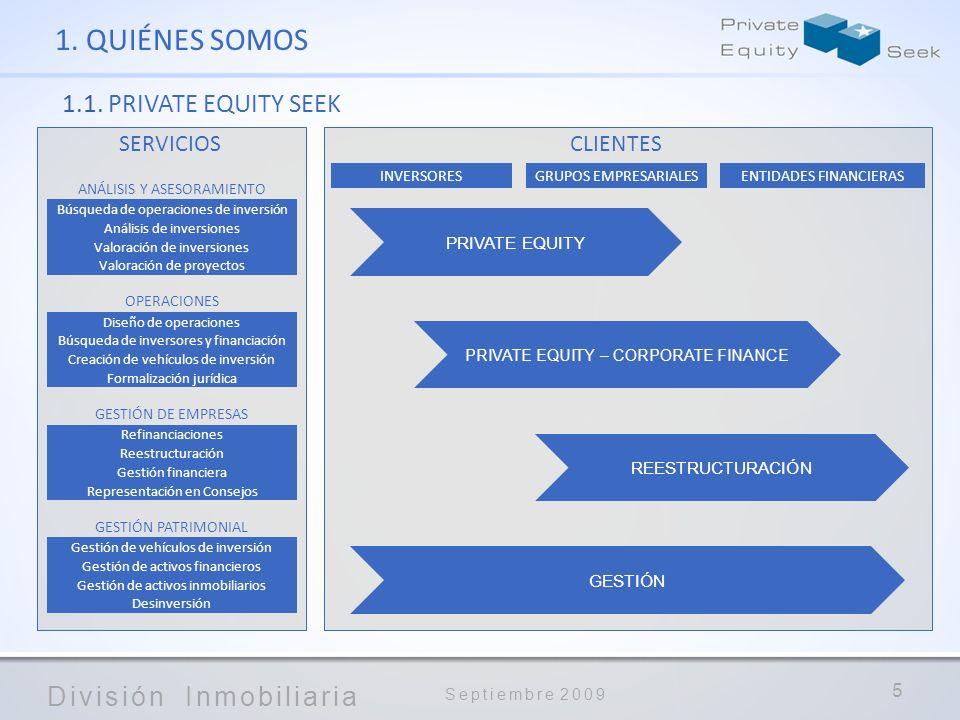 1. QUIÉNES SOMOS 1.1. PRIVATE EQUITY SEEK SERVICIOS CLIENTES