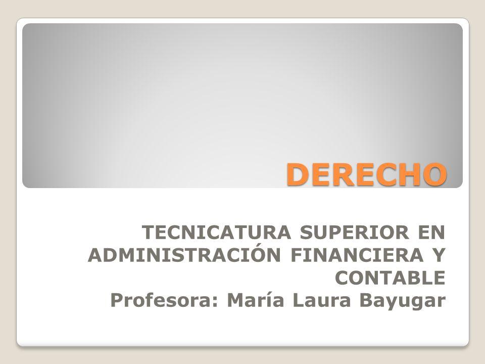 DERECHO TECNICATURA SUPERIOR EN ADMINISTRACIÓN FINANCIERA Y CONTABLE
