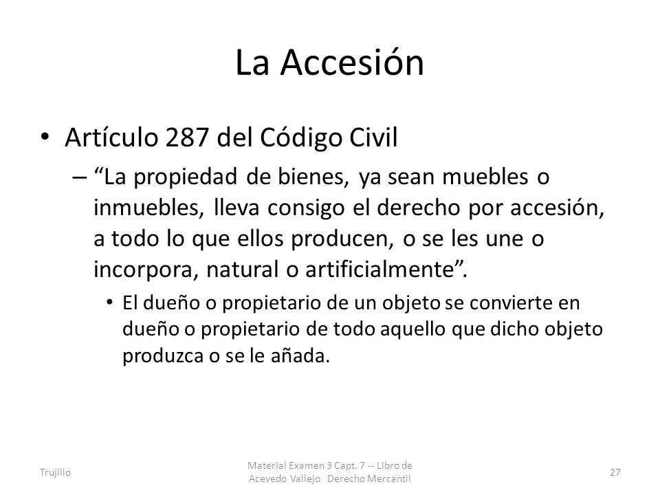 La Accesión Artículo 287 del Código Civil