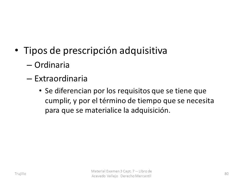Tipos de prescripción adquisitiva