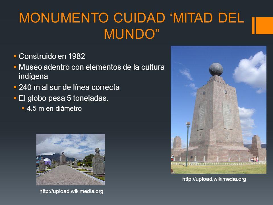 MONUMENTO CUIDAD 'MITAD DEL MUNDO