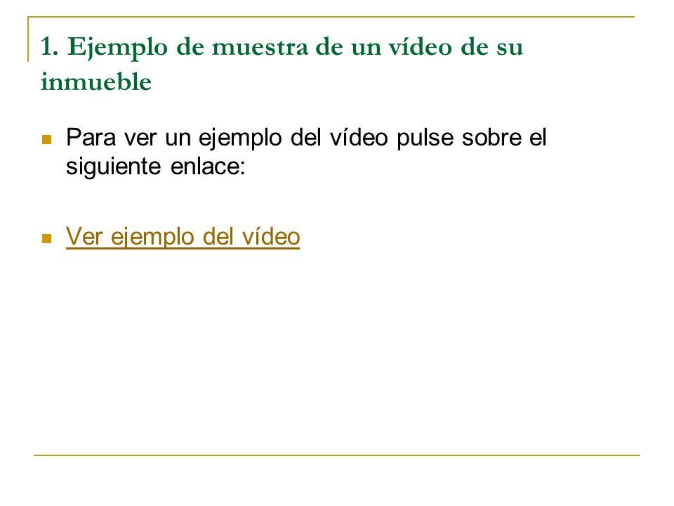 1. Ejemplo de muestra de un vídeo de su inmueble