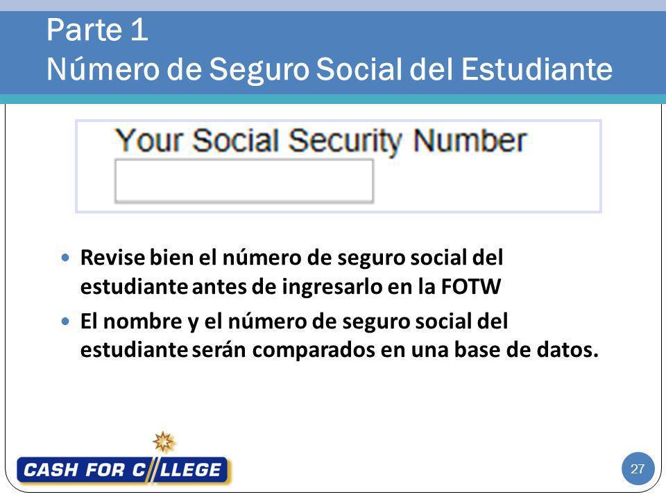 Parte 1 Número de Seguro Social del Estudiante