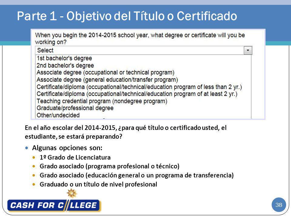Parte 1 - Objetivo del Título o Certificado
