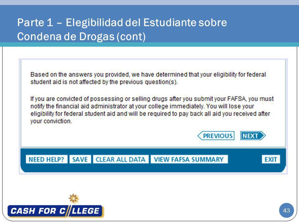 Parte 1 – Elegibilidad del Estudiante sobre Condena de Drogas (cont)