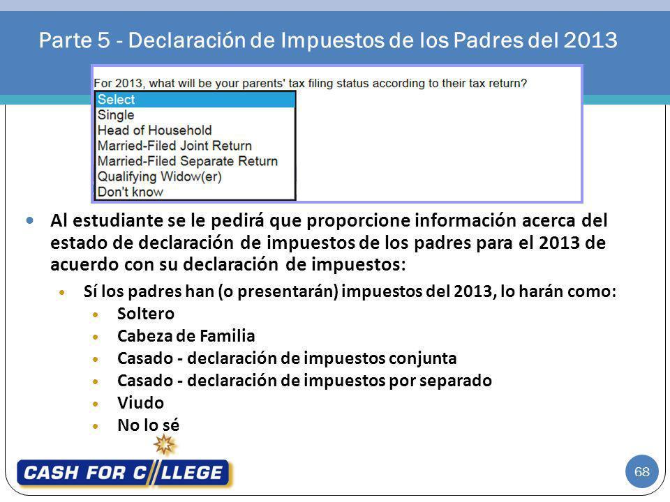 Parte 5 - Declaración de Impuestos de los Padres del 2013