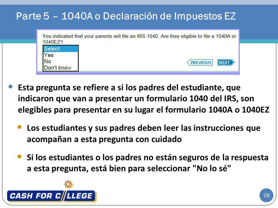 Parte 5 – 1040A o Declaración de Impuestos EZ